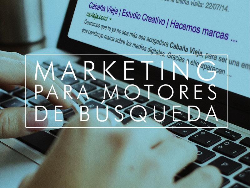 ¿Qué es el marketing para motores de búsqueda?