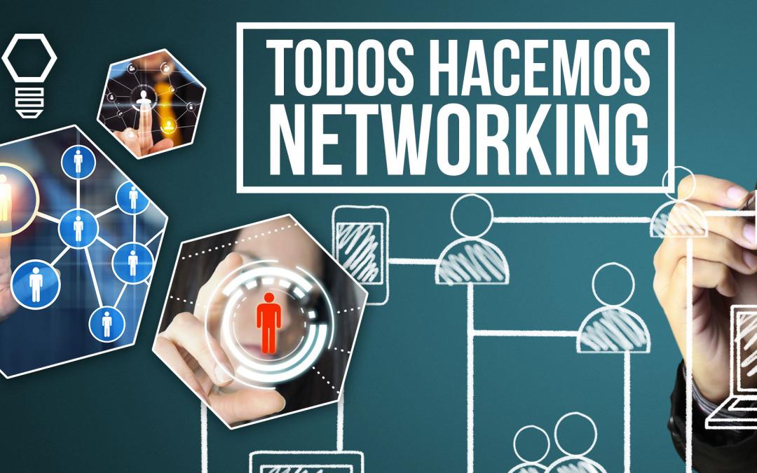 Todos hacemos Networking