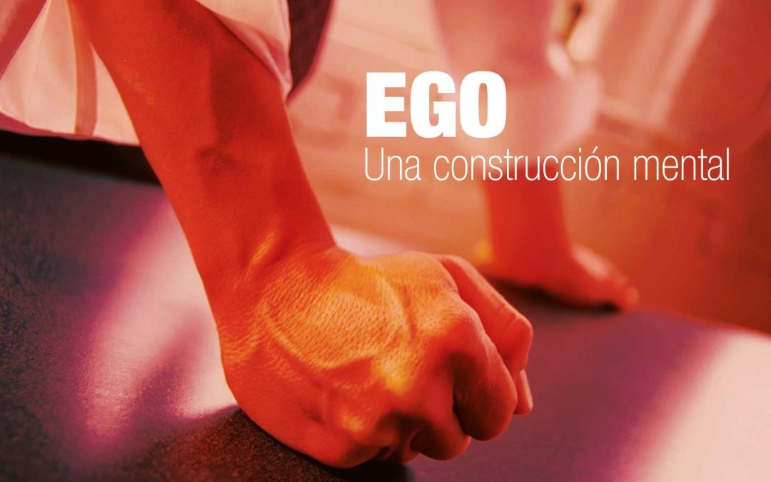 El Ego: una construcción mental