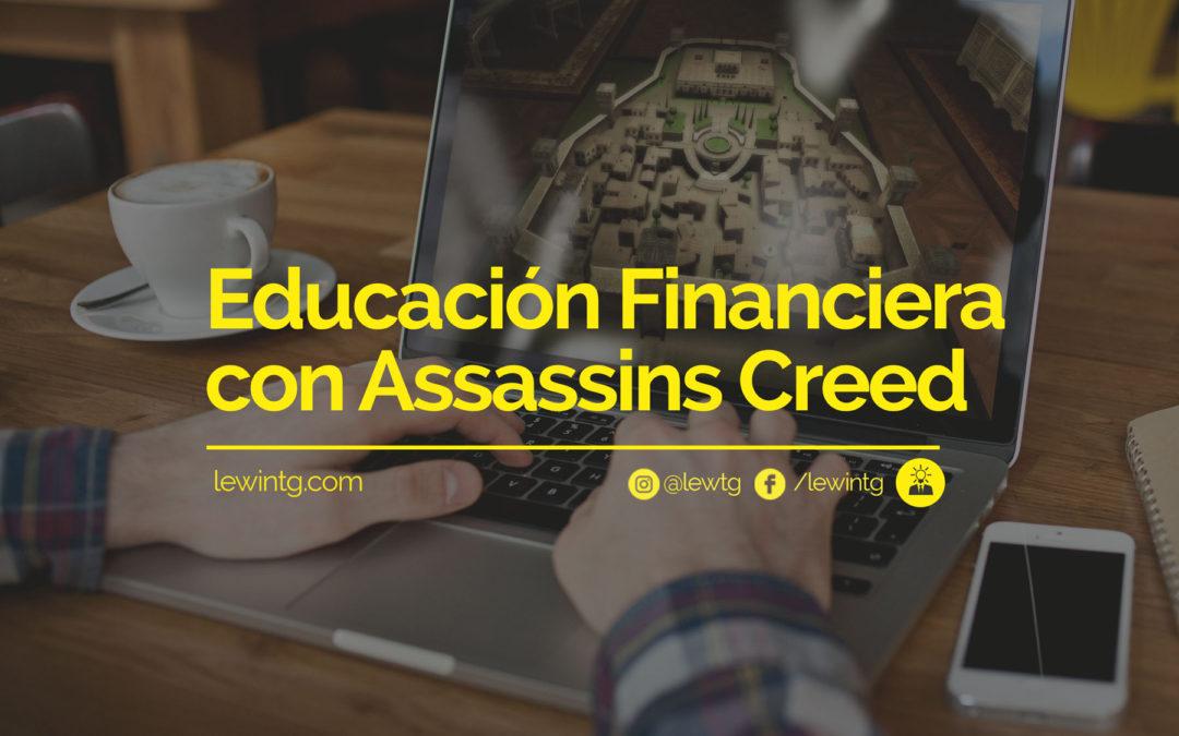Aprende Educación Financiera con Assassins Creed
