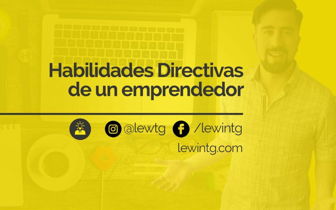 Habilidades Directivas de un emprendedor