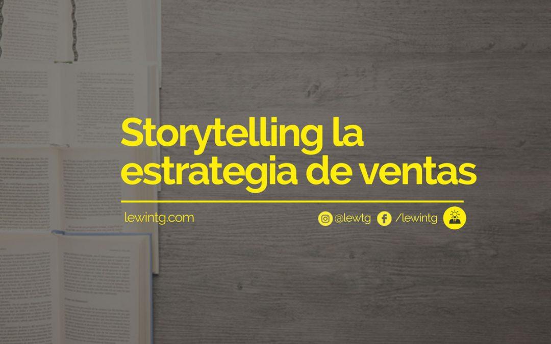 Storytelling la estrategia de ventas