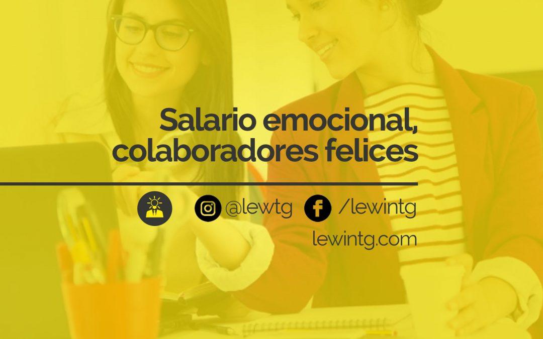 Salario Emocional la alternativa para tener empleados felices