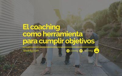 El coaching como herramienta para cumplir objetivos